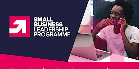 Small Business Leadership Programme Information Session tickets