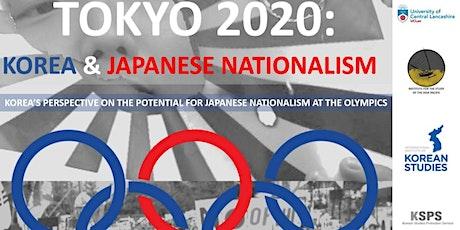 TOKYO 2020: KOREA & JAPANESE NATIONALISM tickets