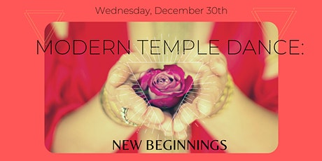Modern Temple Dance: New Beginnings tickets