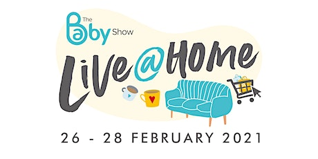 The Baby Show Live @ Home, February  2021 tickets
