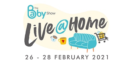 The Baby Show Live @ Home, February  2021 billets