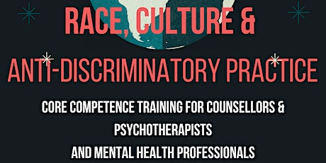 Race, Culture  & Anti-Discrimination: Working with Race-culture (Part4/6) tickets
