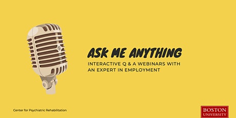 Ask Me Anything About  Employment: Stigma in the Workplace tickets