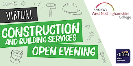 West Notts College Virtual Construction and Building Services Open Evening tickets