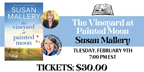 Virtual Launch for Susan Mallery's Newest Book, Vineyard at Painted Moon! tickets