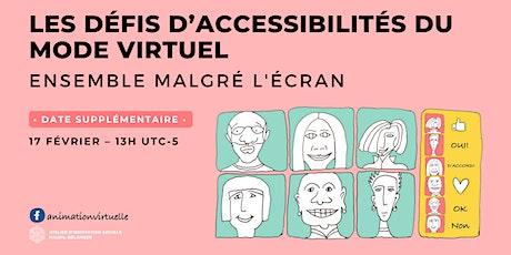 Les défis d'accessibilités en mode virtuel tickets