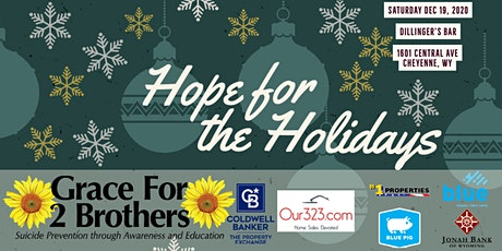Hope For The Holidays -- A Fundraising Event For Grace for 2 Brothers tickets