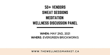 The Wellness Market SPRING 2021 tickets