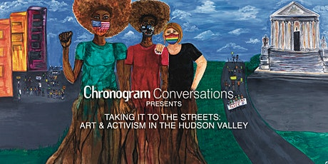 Chronogram Conversations  presents Taking It To The Streets tickets
