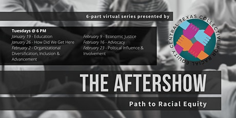 Path to Racial Equity: The Aftershow tickets