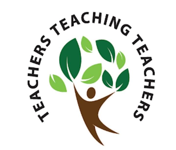 Teachers Teaching Teachers- Spring 2021 Event image
