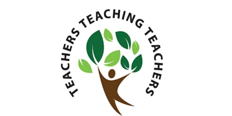 Teachers Teaching Teachers- Spring 2021 Event tickets
