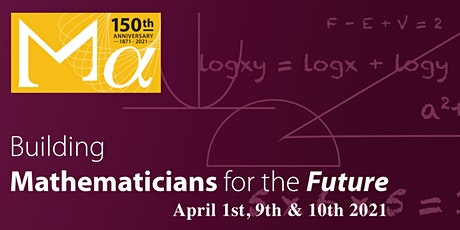 The Mathematical Association: Building Mathematicians for the Future tickets