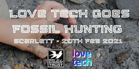 Love Tech Goes Fossil Hunting tickets