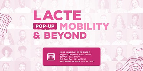 LACTE POP-UP MOBILITY & BEYOND boletos