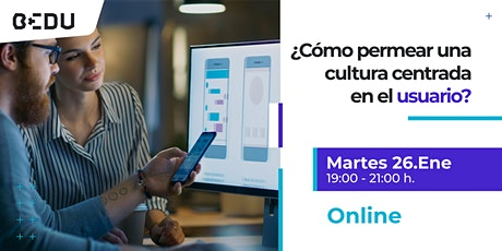 ¿Cómo permear una cultura centrada en el usuario?/Sesiones en vivo. boletos