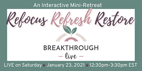 Breakthrough LIVE | An Interactive Mini-Retreat for Christian Women tickets