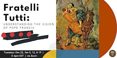 Fratelli Tutti: A Collegium Reading Group tickets