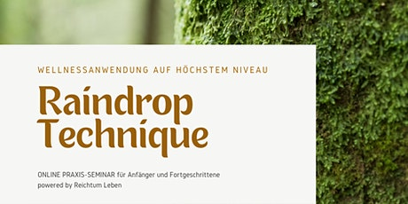 Raindrop Technique- Wellnessanwendung auf höchstem Niveau Tickets