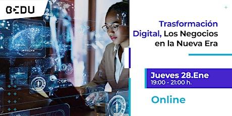 Transformación Digital, Los Negocios en la Nueva Era/Sesiones en vivo. entradas