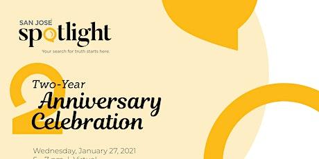 San José Spotlight Two-Year Anniversary Celebration tickets