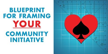 CRI Course 4: Blueprint for Framing Your Community Initiative 2-Day Course tickets
