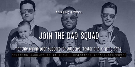 The Dad Squad: For ALL Adoptive, Foster and Kinship Dads tickets