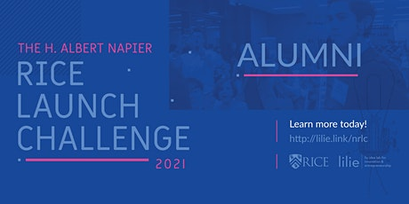 ALUMNI 2021 H. Albert Napier Rice Launch Challenge - Startup Competition tickets