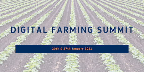 Digital Farming Summit - Developing a sustainable farm and improving profit tickets