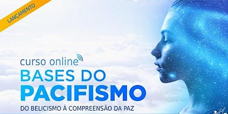 AULA GRATUITA - Curso Bases do Pacifismo ingressos