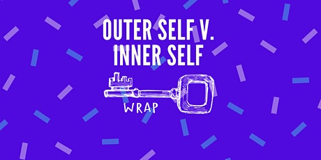 The WRAP Art Night: Outer Self V. Inner Self tickets