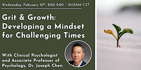 Grit & Growth: Developing a Mindset for Challenging Times tickets