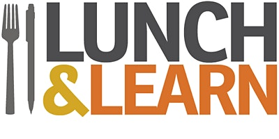 Virtual Lunch and Learn