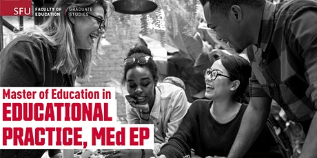 Master of Education in Educational Practice, MEd EP - Online Info Session tickets