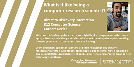 Direct to Discovery - What is it like to be a computer research scientist? tickets