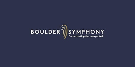 AN EVENING WITH BOULDER SYMPHONY - EARLY tickets