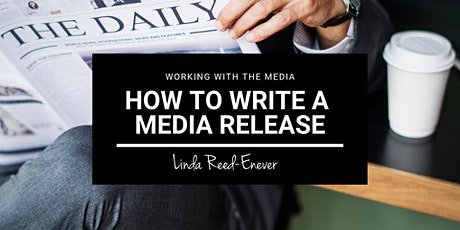 Working Day Online: How to Write a Media Release tickets