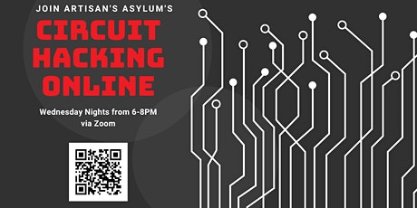 Circuit Hacking Night Online with Artisan's Asylum tickets