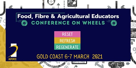 Food, Fibre & Agricultural Educators Conference On Wheels - Gold Coast tickets