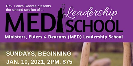 MED (Ministers, Elders, and Deacons) School of Leadership tickets