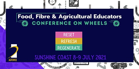 Food, Fibre & Agricultural Educators Conference On Wheels -  Sunshine Coast tickets