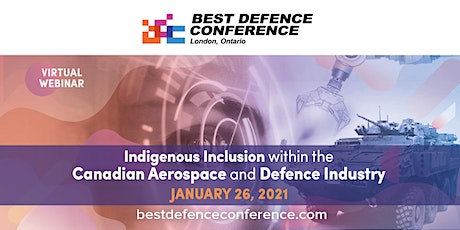 Best Defence- Indigenous Inclusion within Canadian Aerospace & Defence tickets