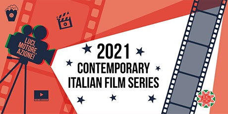 2021 Contemporary Italian  Film series tickets