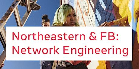 Facebook & Northeastern: Network Engineering tickets