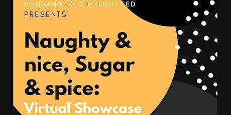 Sugar & Spice Naughty & Nice Virtual Showcase tickets