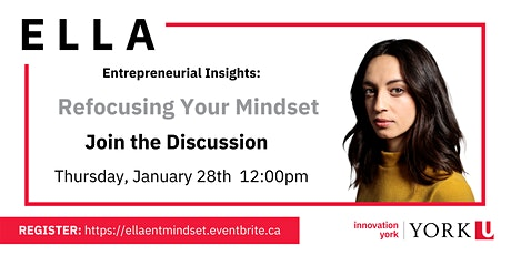 ELLA's Entrepreneurial Insights: Refocusing Your Mindset tickets