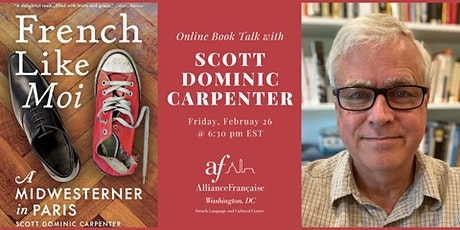 French Like Moi: A Book Talk with Scott Carpenter tickets