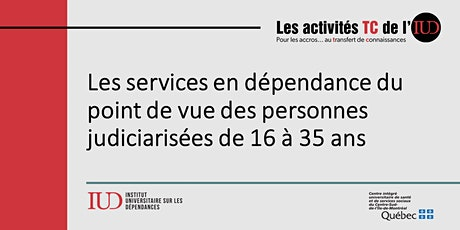 Les services en dépendance et personnes judiciarisées de 16 à 35 ans billets