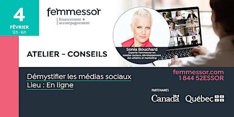 ATELIER - CONSEILS |  Démystifier les médias sociaux |  En ligne billets