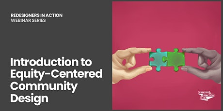 Introduction to Equity-Centered Community Design tickets